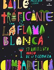 Baile Tropicante ft. La Flama Blanca y Cumbadélica