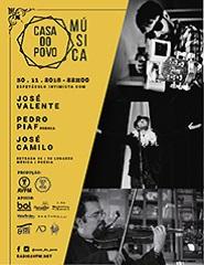 Música e Poesia | Pedro Piaf, José Camilo e José Valente