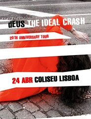 dEUS | THE IDEAL CRASH TOUR