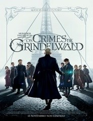 Monstros Fantásticos. Os Crimes de Grindelwald