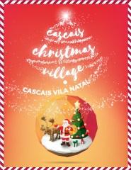 Cascais Christmas Village 2018 - Vila Natal
