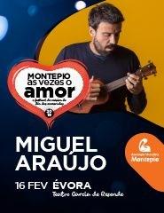 MIGUEL ARAÚJO | FESTIVAL MONTEPIO ÀS VEZES O AMOR