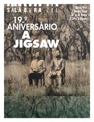 A Jigsaw - 19º Aniversário| Bilhete para 2 dias