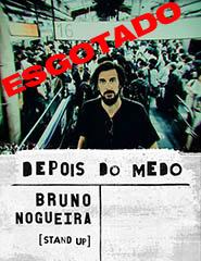 Bruno Nogueira | Depois do Medo