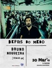 Depois do Medo/Bruno Nogueira