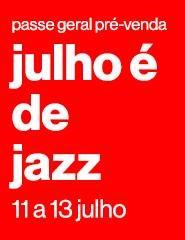 Julho é de Jazz 2019 - Passe geral