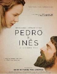 Pedro e Inês - Filme de António Ferreira