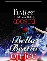 A BELA E O MONSTRO - Ballet do Palácio de Gelo de Moscovo