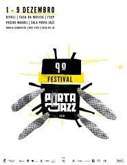 9.º Festival Porta Jazz - 8 Dezembro/ BLOCO DA TARDE