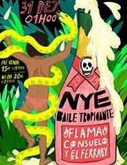 NYE Baile Tropicante ft. Flama, Consuelo y Ferrary
