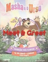 Masha e o Urso - MEET & GREET (Aula Magna)