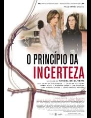 Manoel de Oliveira Integral | O Princípio da Incerteza
