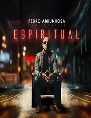 PEDRO ABRUNHOSA. ESPIRITUAL