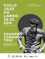 EDUARDO CARDINHO TRIO - CICLO JAZZ AO LARGO