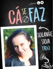 Cá se Faz - Solange Silva