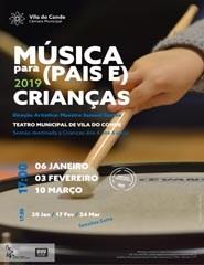 19 Música para (Pais e) Crianças - 03 Fev.