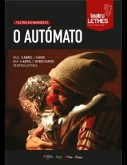 O AUTÓMATO - Teatro do Noroeste