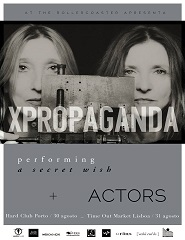 PROPAGANDA + ACTORS in Lisbon CANCELADO