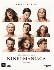 NINFOMANÍACA VOL. 1 E 2 - DIRECTOR'S CUT