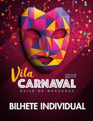 Vila Carnaval 2019 - Bilhete Individual