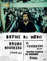 Depois do Medo – Bruno Nogueira