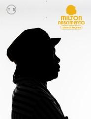 MILTON NASCIMENTO | TOURNÊE CLUBE DA ESQUINA