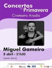 Miguel Gameiro - Concertos de Primavera