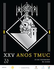Gala dos XXV Anos da TMUC