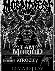 MORBIDFEST: I Am Morbid + Atrocity + Vital Remains + Sadist