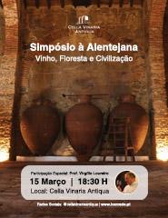 Simpósio à  Alentejana - Vinho, Floresta e Civilização