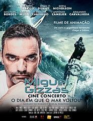 """Miguel Gizzas: Cine-Concerto """"O dia em que o mar voltou"""""""
