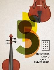 Solistas da Orquestra XXI - Quinteto de cordas - Dvorák