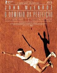 Cinema | JOHN MCENROE: O DOMÍNIO DA PERFEIÇÃO
