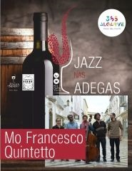 JAZZ NAS ADEGAS | MO FRANCESCO QUINTETTO | 21:00