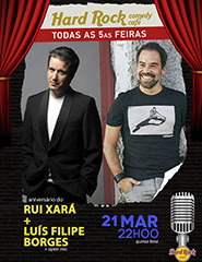 Rui Xará e Luís Filipe Borges - Hard Rock Comedy Cafe