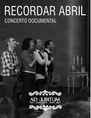 Recordar Abril - Concerto documental