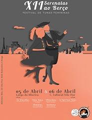 XII Serenatas ao Berço - Festival de Tunas Femininas