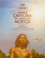 Cinema | CHUVA É CANTORIA NA ALDEIA DOS MORTOS