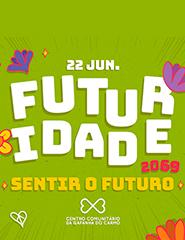 """""""Futuridade 2069 - Sentir o Futuro"""""""
