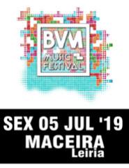 BVM MUSIC FESTIVAL DIA 5 JULHO - 10€