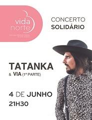 CONCERTO SOLIDÁRIO VIDA NORTE: Tatanka e VIA