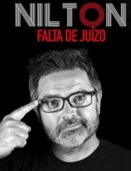 Nilton | Falta de Juízo