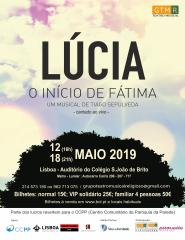 LÚCIA - O início de Fátima (Musical)--- 12 MAIO 2019, 16H00 --- LISBOA