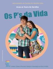 SERAFINS -  OS P'S DA VIDA - Reposição