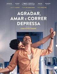 Cinema | AGRADAR, AMAR E CORRER DEPRESSA