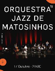Festival Internacional Caldas nice Jazz'19 - Orquestra Jazz Matosinhos