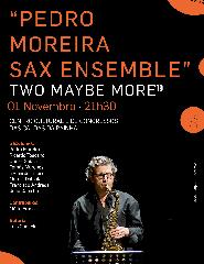 Festival Internacional Caldas nice Jazz'19 - Pedro Moreira Sax Ensembl