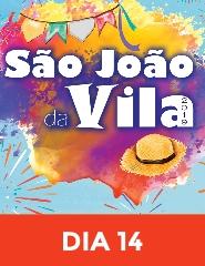 São João da Vila 2019 - Dia 14