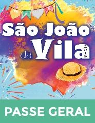 São João da Vila 2019 - Passe Geral