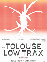 Invisible City Night: Tolouse Low Trax (DJ set)
